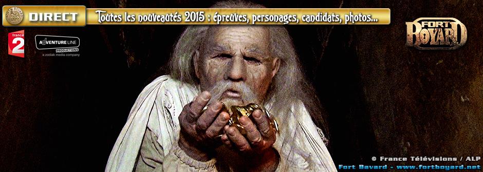 Fort Boyard 2015 [EN DIRECT]: toutes les nouveautés de la saison: épreuves, personnages, décors, candidats…