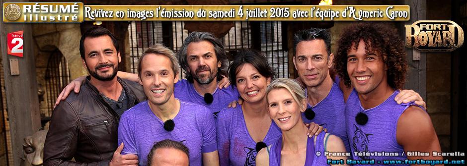 Résumé illustré de l'émission du samedi 4 juillet 2015